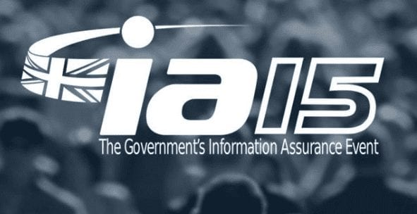 IA15 UK Government's Cyber Security and Information Assurance event