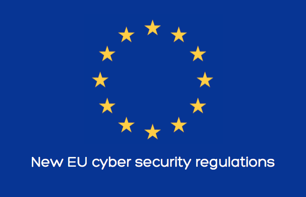 New EU Cyber Security Regulations